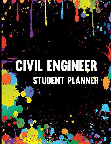 Civil Engineer Student Planner: Civil Engineer Student Planner High School | Gifts For Boyfriend Civ