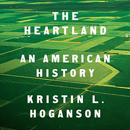 The Heartland     An American History              De :                                                                                                                                 Kristin L. Hoganson                               Lu par :                                                                                                                                 Gabra Zackman                      Durée : 9 h et 51 min     Pas de notations     Global 0,0