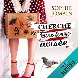 Cherche jeune femme avisée                   De :                                                                                                                                 Sophie Jomain                               Lu par :                                                                                                                                 Bénédicte Charton                      Durée : 10 h et 59 min     183 notations     Global 4,3