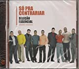 So Pra Contrariar - Selecao Essencial: Grandes Sucessos [CD] 2013