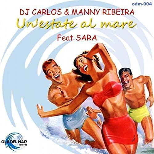 DJ Carlos & Manny Ribeira feat. Sara Remix