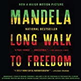 Long Walk to Freedom: The Autobiography of Nelson Mandela - Nelson Mandela