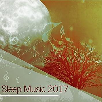 Sleep Music 2017 – Relaxation Body & Mind, Calm New Age for Sleep, Deep Sleep, Cure Insomnia, Rest