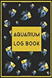 Aquarium Logbook: Complete Maintenance and cleaning Journal notebook for Fish Tanks -  For Aquascape Hobbyists and Fishkeepers (Pet Care Journals) | ... log book gifts | Record all of your Aquarium