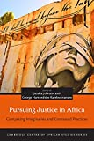 Pursuing Justice in Africa: Competing Imaginaries and Contested Practices (Cambridge Centre of African Studies) - Jessica Johnson