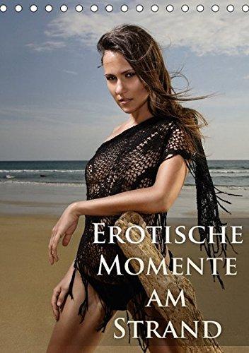 Erotische Momente am Strand (Tischkalender 2017 DIN A5 hoch): Das beste von Model Sabrina`s sexy Strandshootings ! (Monatskalender, 14 Seiten ) (CALVENDO Menschen)