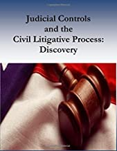 Judicial Controls and the Civil Litigative Process: Discovery