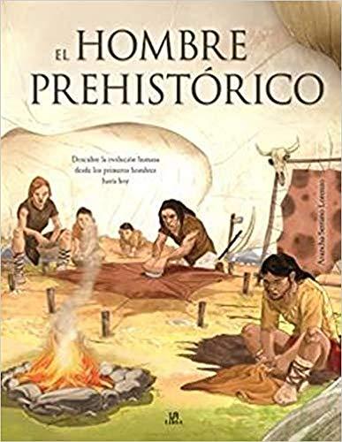 El Hombre Prehistórico (Descubriendo)