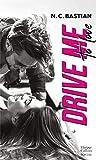 Drive Me to Love: Découvrez le nouveau roman de la reine du New Adult 'Love is a Dirty Game' !