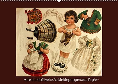 Alte europäische Ankleidepuppen aus Papier (Wandkalender 2022 DIN A2 quer)