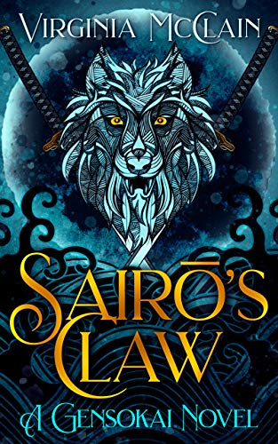 Sairō's Claw (Chronicles of Gensokai Book 3) (English Edition)