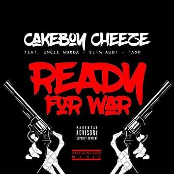 Ready for War (feat. Uncle Murda, Slim Audi & Fash)