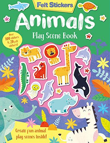 Elliot, K: Felt Stickers Animals Play Scene Book