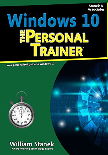 Windows 10: The Personal Trainer, 2nd Edition: Your Personalized Guide to Windows 10 (English Edition)
