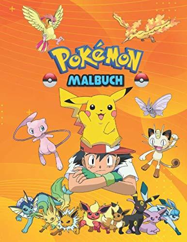 Pokemon Malbuch: Pokemon Großes Malbuch Mit Inoffiziellen Großartigen Bildern Für Kinder Im Alter Von 4-12 Jahren - 60 Ausmalseiten