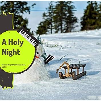 A Holy Night - Prayer Night For Christmas, Vol. 2