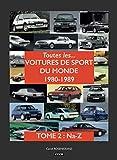 Toutes les voitures de sport du monde 1980-1989 (Tome 2 Na-Z)