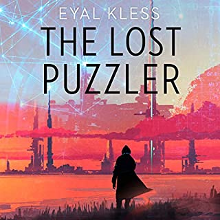 The Lost Puzzler      The Tarakan Chronicles              By:                                                                                                                                 Eyal Kless                               Narrated by:                                                                                                                                 Michael David Axtell                      Length: 16 hrs and 38 mins     5 ratings     Overall 4.0