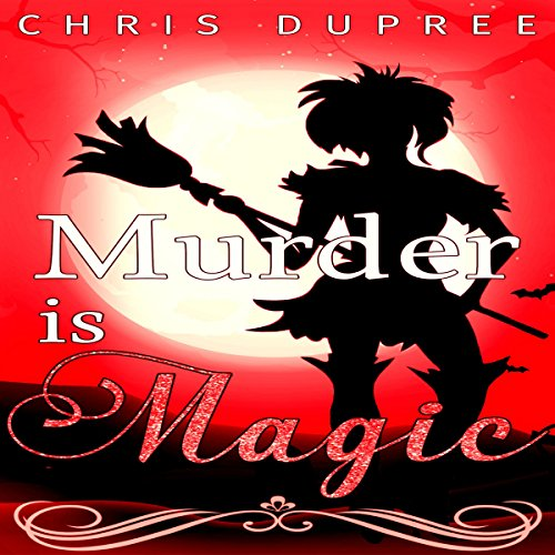 Murder Is Magic audiobook cover art
