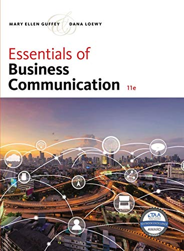 Compare Textbook Prices for Essentials of Business Communication 11 Edition ISBN 9781337386494 by Guffey, Mary Ellen,Loewy, Dana