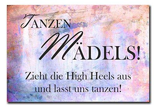 Hochwertiges Metallschild 30 x 20 cm aus Alu Verbund Tanzen Mädels zieht die High Heels an und lasst uns tanzen Deko Schild Wandschild