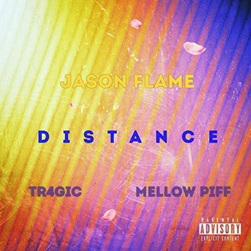 Jason Flame, TR4GiC & Mellow Piff