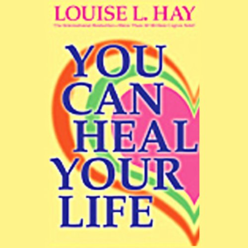 You Can Heal Your Life audiobook cover art