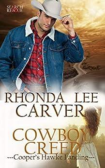 Cowboy Creed (Cooper's Hawke Landing Book 1) by [Rhonda Lee Carver]