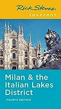 Rick Steves Snapshot Milan & the Italian Lakes District (Rick Steves Travel Guide)