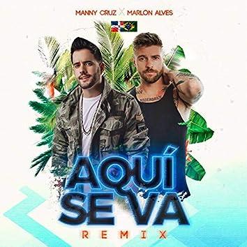 Aqui Se Va (Remix)