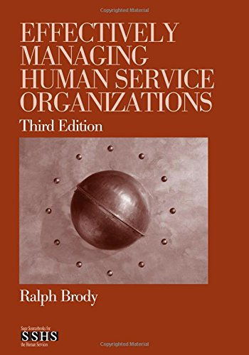 Effectively Managing Human Service Organizations (SAGE Sourcebooks for the Human Services)