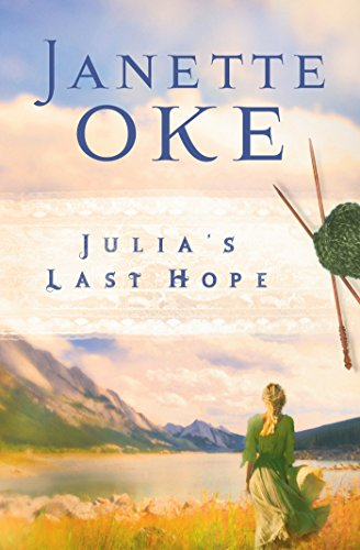 Julia's Last Hope (Women of the West Book #2) (English Edition)