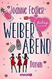 Weiberabend: Roman (German Edition)