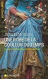 Une robe de la couleur du temps - Le sens spirituel des contes de fées