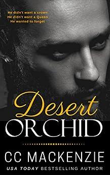 Desert Orchid: The Desert Princes by [CC MacKenzie]