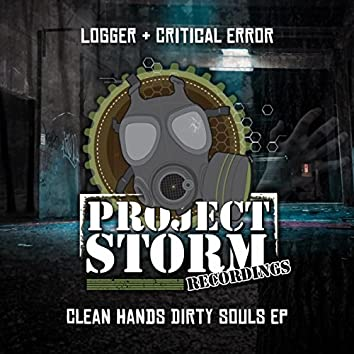 The Clean Hands, Dirty Souls E.P.