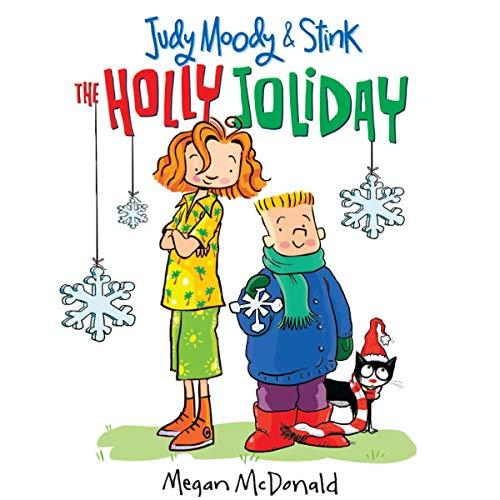 Judy Moody & Stink: The Holly Joliday