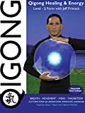 Qigong Healing & Energy:   Level-1 with Jeff Primack