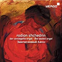 Sealed Angel by RODION SHCHEDRIN (2010-08-10)