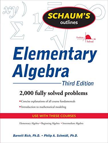 Schaum\'s Outline of Elementary Algebra, 3ed (Schaum\'s Outlines) (English Edition)