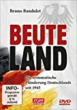 Beuteland, 1 DVD - Bruno Bandulet