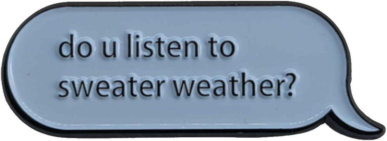 Do You Listen To Sweater Weather Question Speech Bubble Soft Enamel Pin