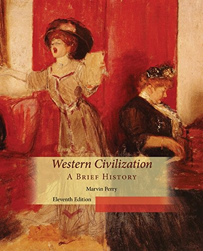 Compare Textbook Prices for Western Civilization, A Brief History 11 Edition ISBN 9781305091467 by Perry, Marvin