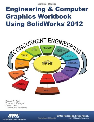 Engineering & Computer Graphics Workbook Using SolidWorks 2012