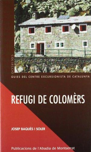 Refugi de Colomèrs (Guies del Centre Excursionista de Catalunya)