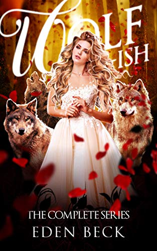 Wolfish: The Complete Series (Books 1-3) (English Edition)