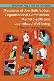 Measures of Job Satisfaction, Organisational Commitment, Mental Health and Job-Related Well-Being: A Benchmarking Manual
