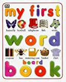My First Word Board Book (My First Word Books)