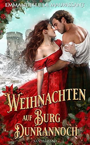Weihnachten auf Burg Dunrannoch: Zwei winterliche Schottland-Liebesromane in einem Sammelband (Handbuch einer Lady 1 & 2)