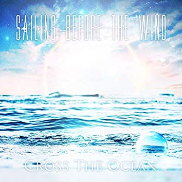 Cross the Ocean (Rerecorded)
